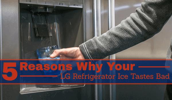 lg refrigerator ice maker bad taste